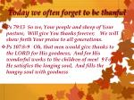 today we often forget to be thanful1