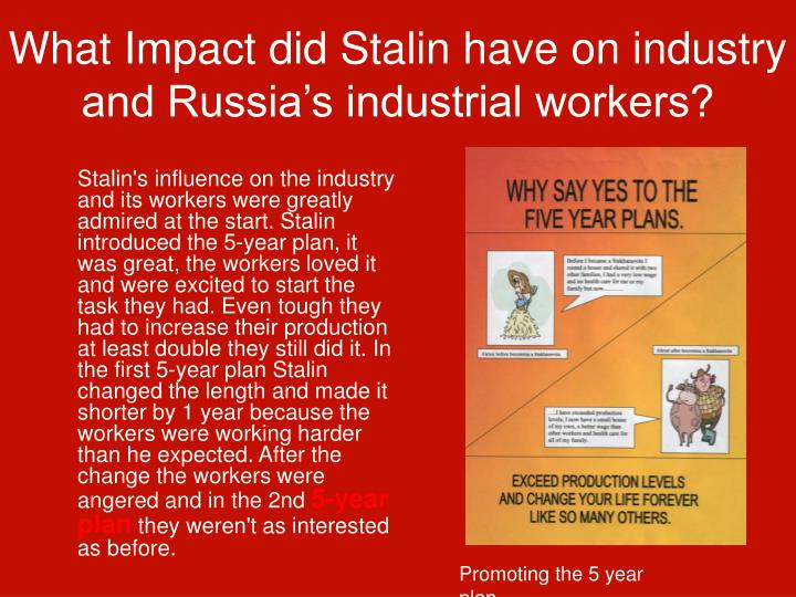 stalin s influence on russia Since josef stalin's death in 1953, and especially following the fall of the soviet  union in the early 1990s, historians and the public worldwide have been united.