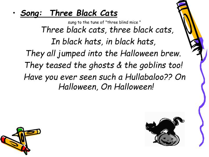 Song:  Three Black Cats