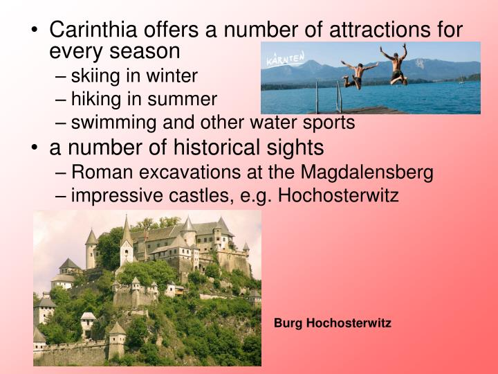 Carinthia offers a number of attractions for every season
