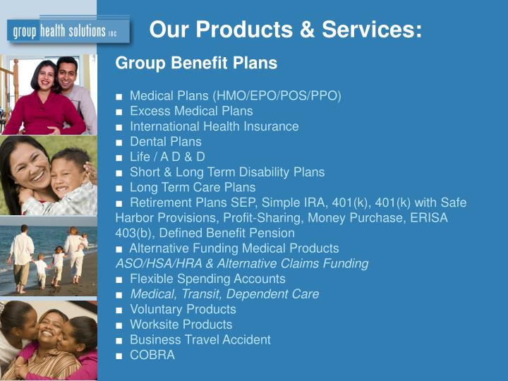 Our Products & Services: