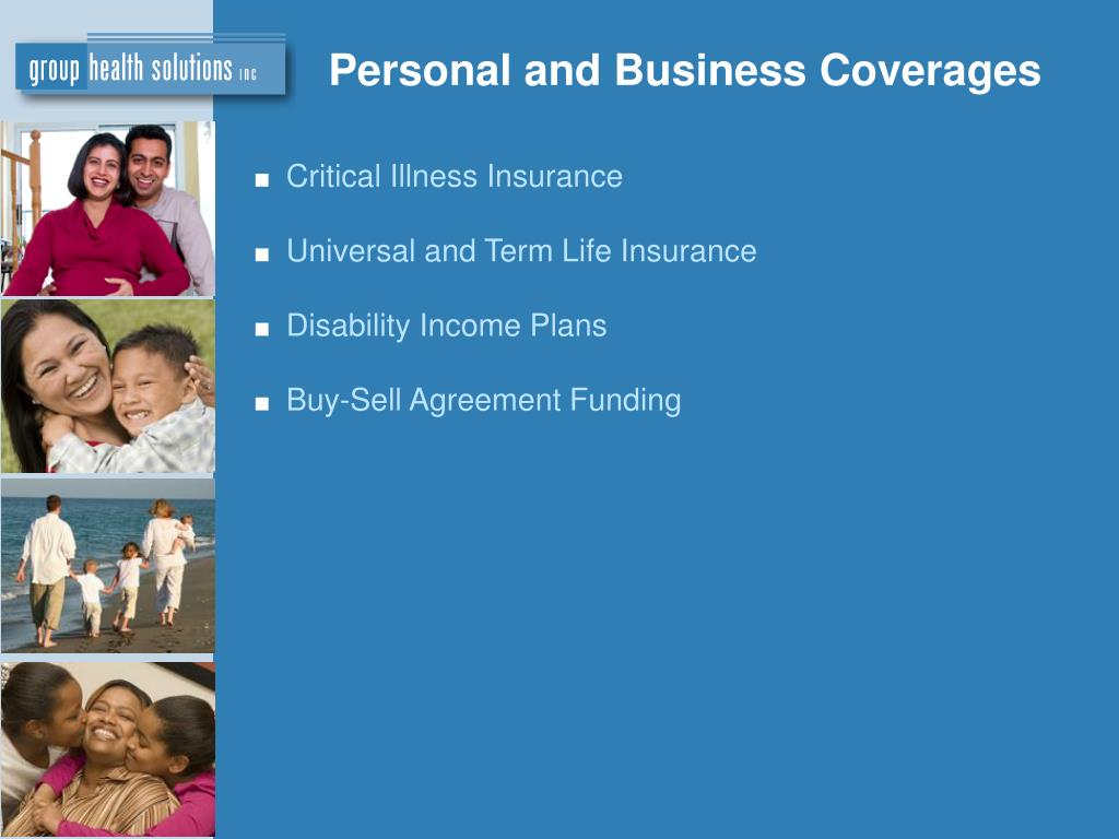 Personal and Business Coverages