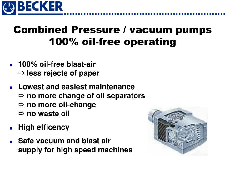 Combined Pressure / vacuum pumps
