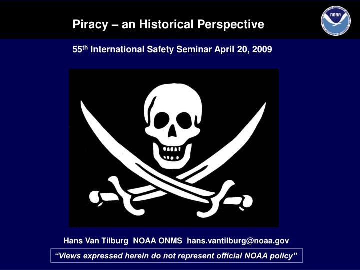 Piracy – an Historical Perspective