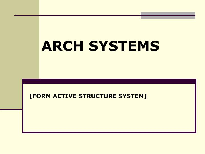 ARCH SYSTEMS