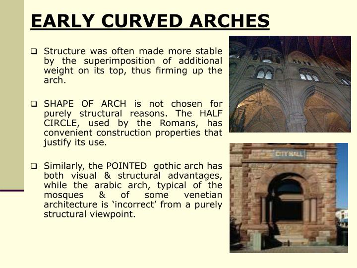 EARLY CURVED ARCHES