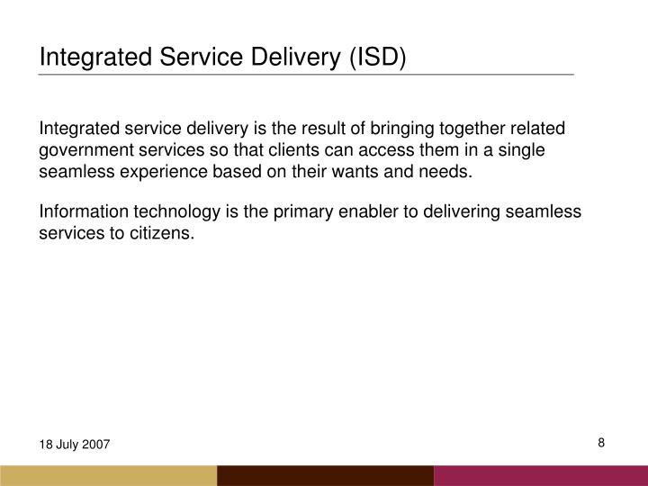 Integrated Service Delivery (ISD)