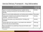 service delivery framework key deliverables