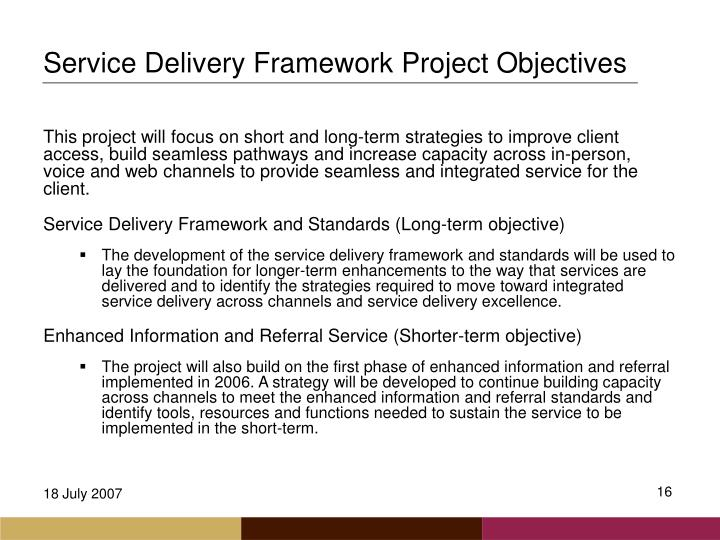 Service Delivery Framework Project Objectives
