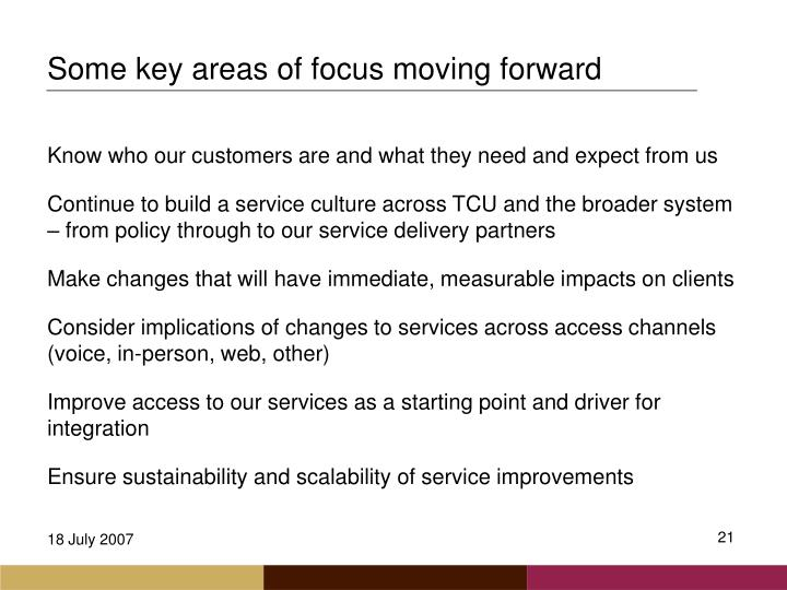 Some key areas of focus moving forward