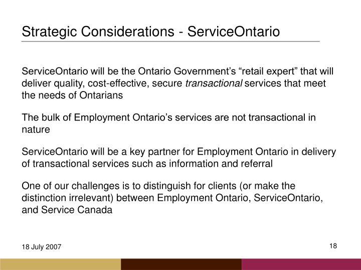 Strategic Considerations - ServiceOntario