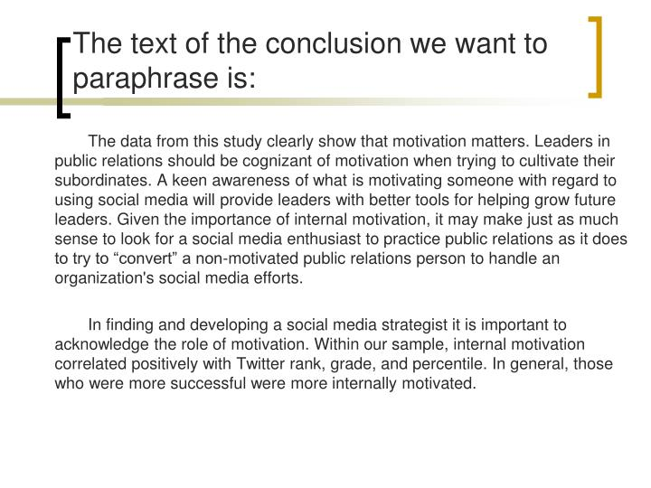 The text of the conclusion we want to paraphrase is: