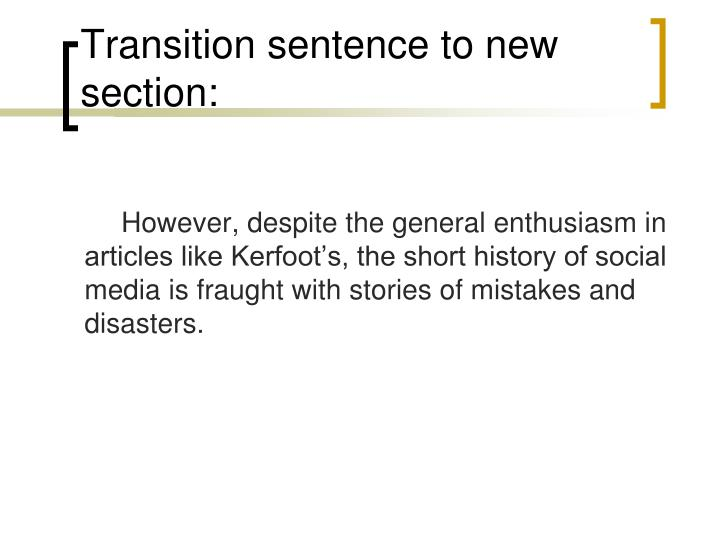 Transition sentence to new section: