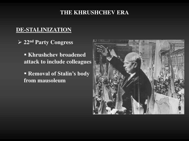 THE KHRUSHCHEV ERA