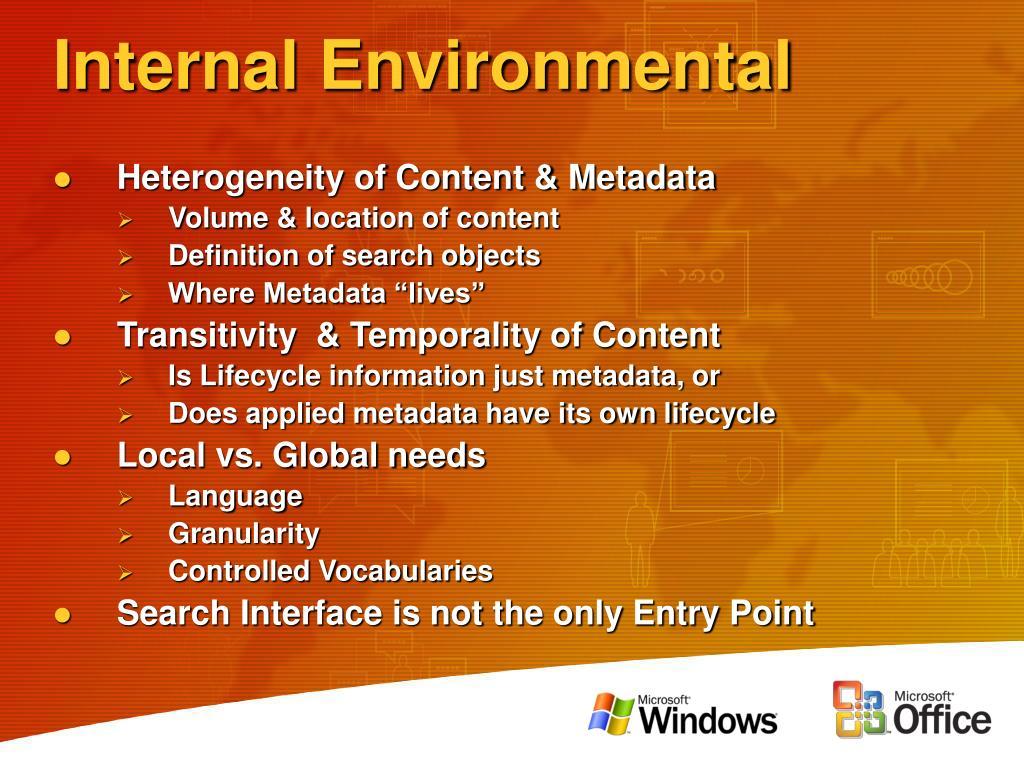 Internal Environmental