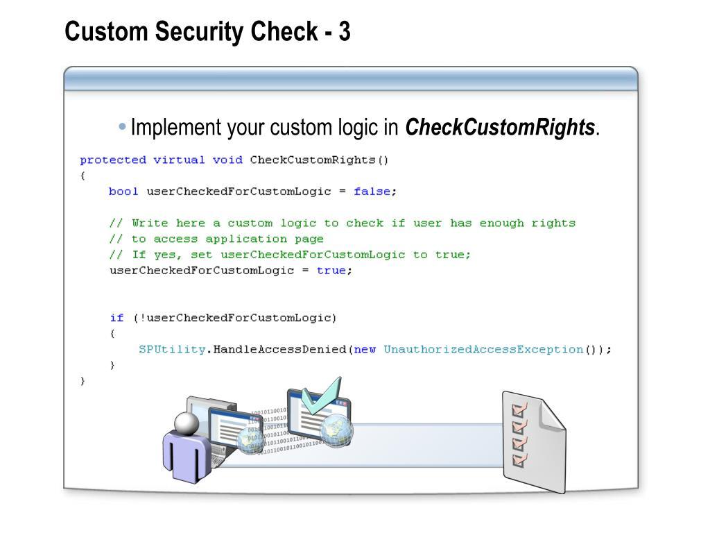 Custom Security Check - 3
