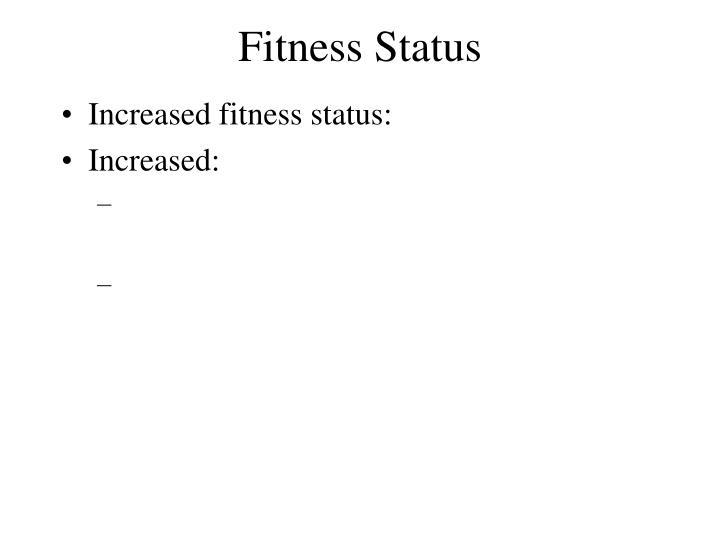 Fitness Status