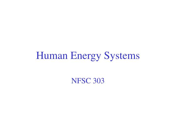 Human energy systems