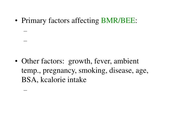 Primary factors affecting