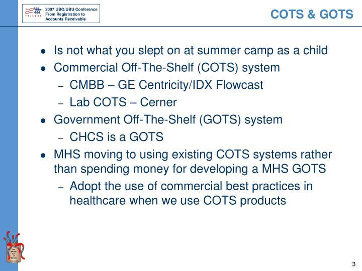 COTS & GOTS