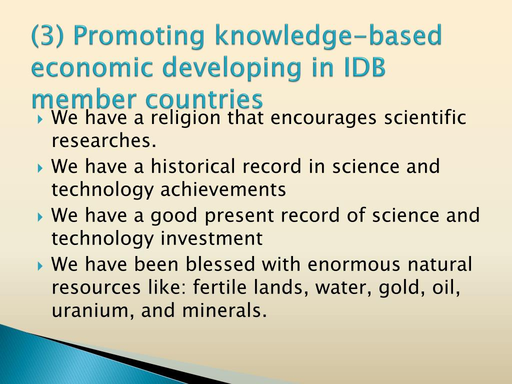 (3) Promoting knowledge-based economic developing in IDB member countries