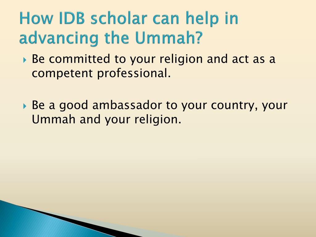 How IDB scholar can help in advancing the Ummah?