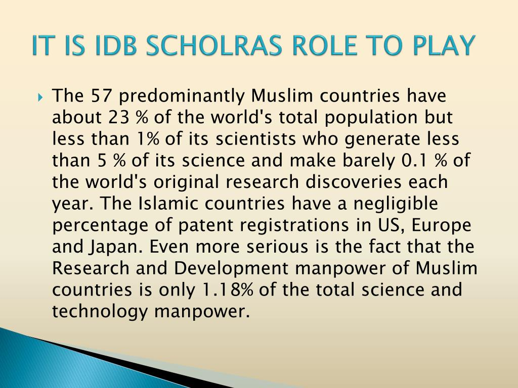 IT IS IDB SCHOLRAS ROLE TO PLAY