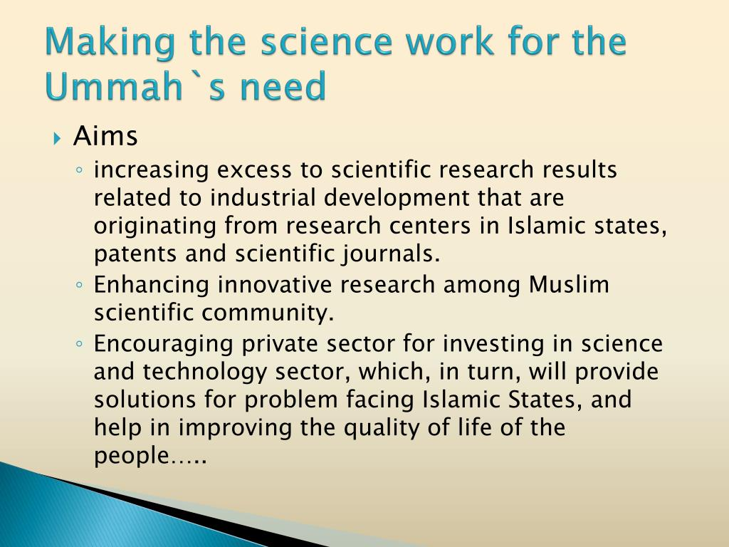 Making the science work for the Ummah`s need