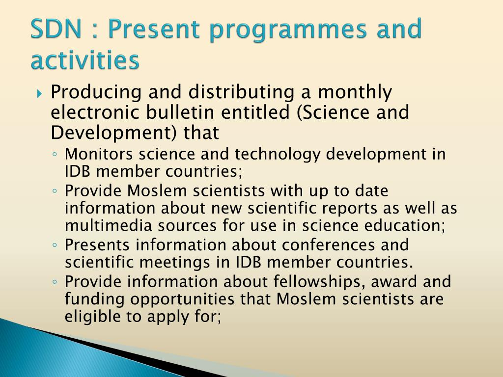 SDN : Present programmes and activities