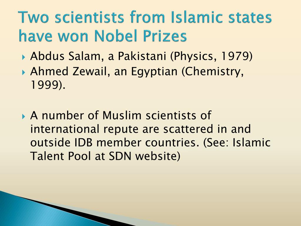Two scientists from Islamic states have won Nobel Prizes