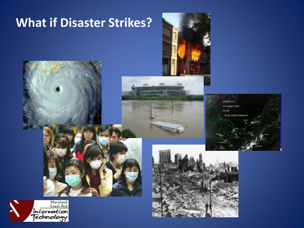 What if Disaster Strikes?