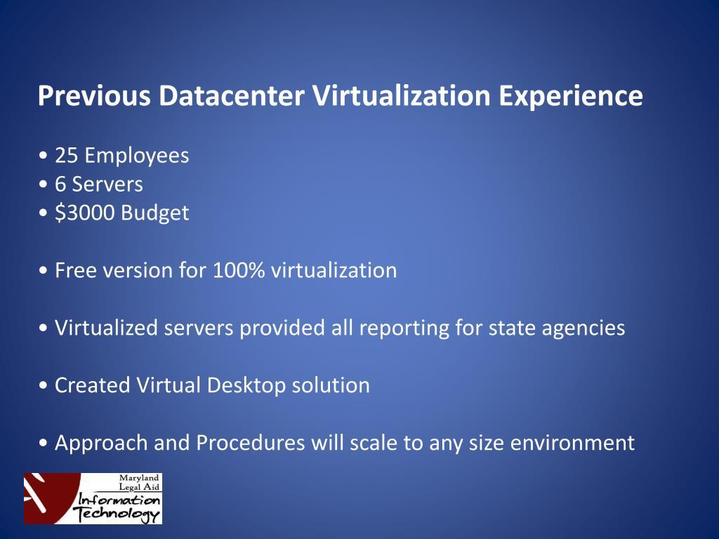 Previous Datacenter Virtualization Experience