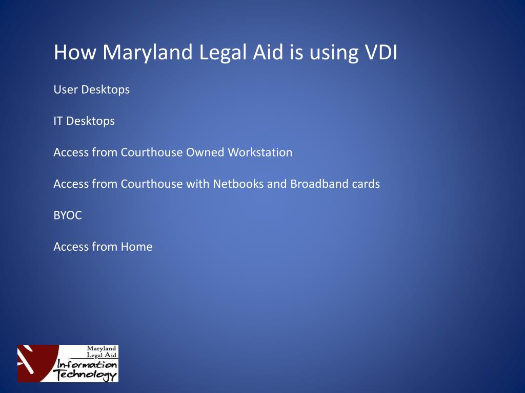 How Maryland Legal Aid is using VDI