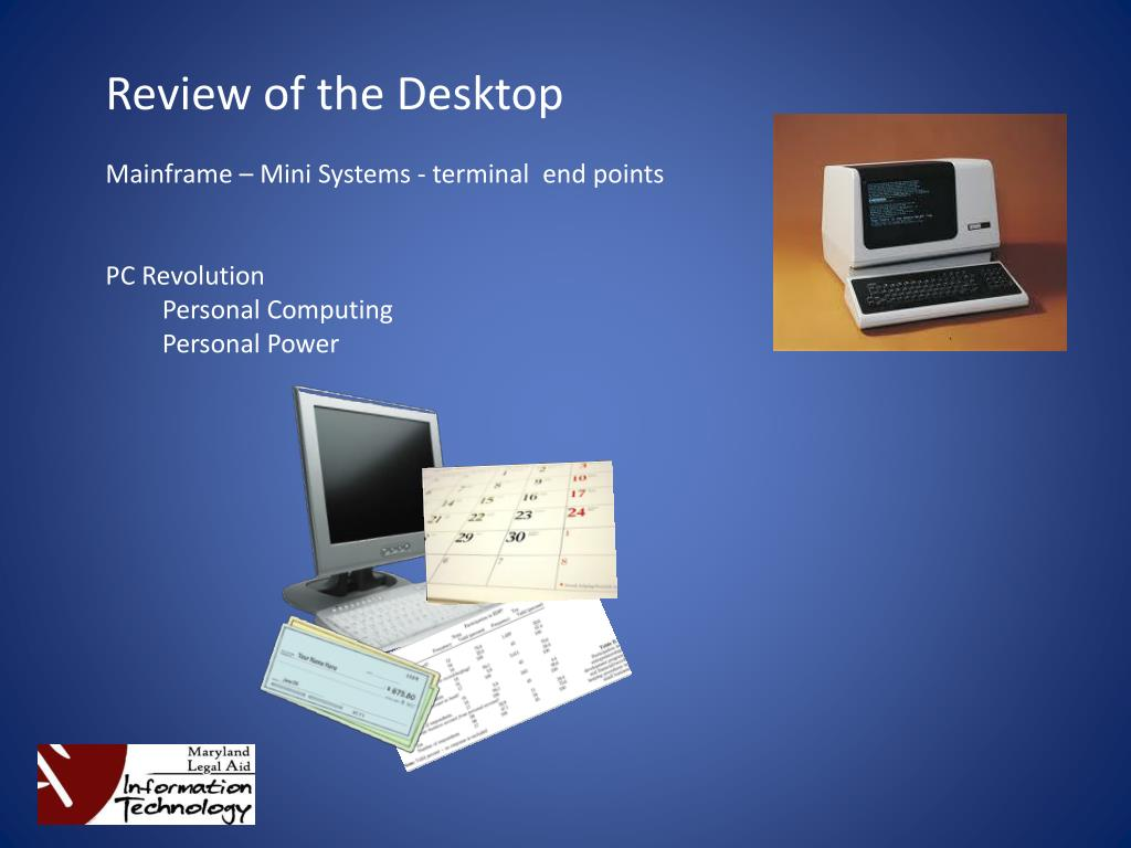 Review of the Desktop