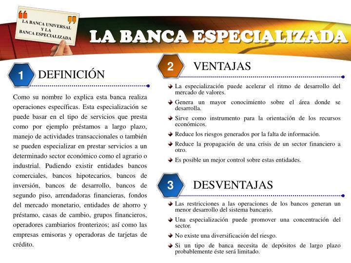 LA BANCA ESPECIALIZADA