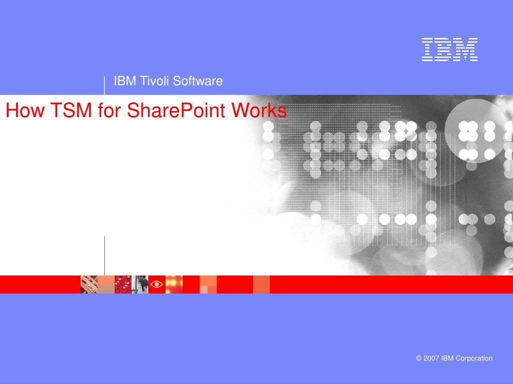 How TSM for SharePoint Works