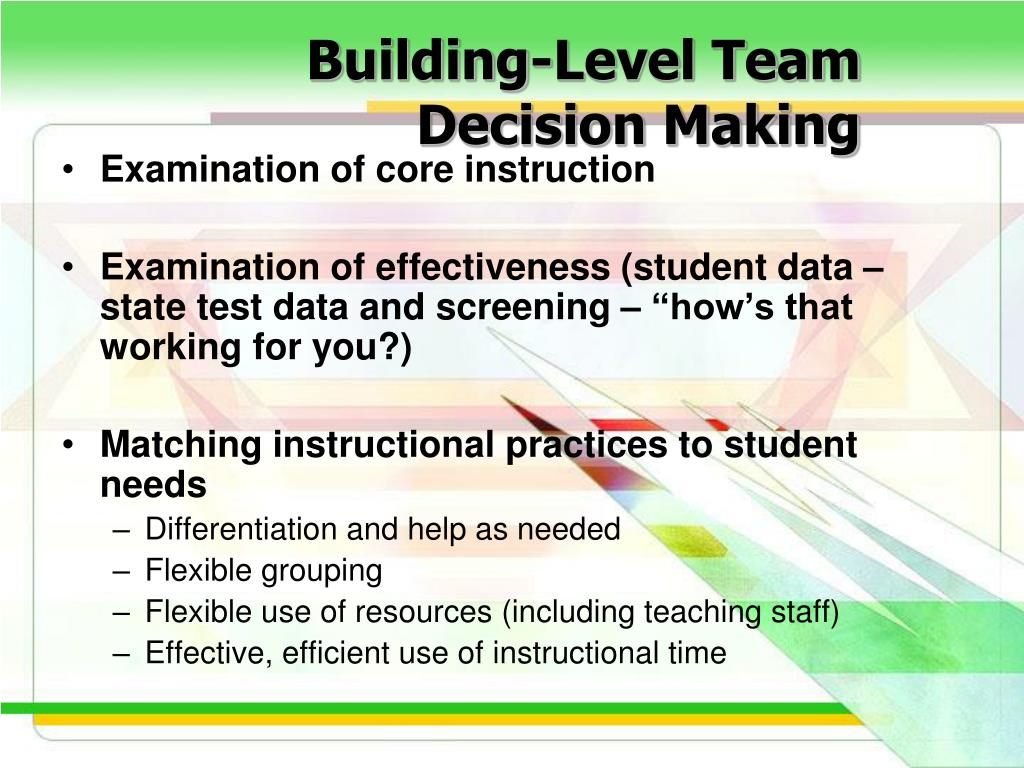 Building-Level Team Decision Making