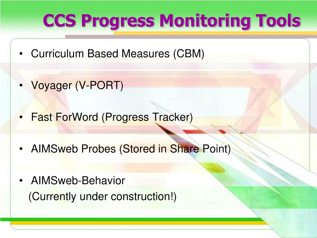 CCS Progress Monitoring Tools
