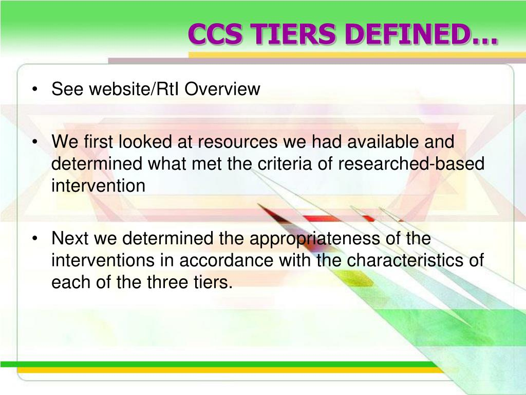 CCS TIERS DEFINED…