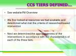 ccs tiers defined