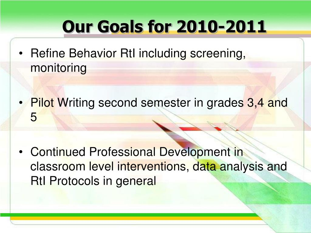 Our Goals for 2010-2011