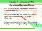 reduced to it s most base element rti is data based decision making