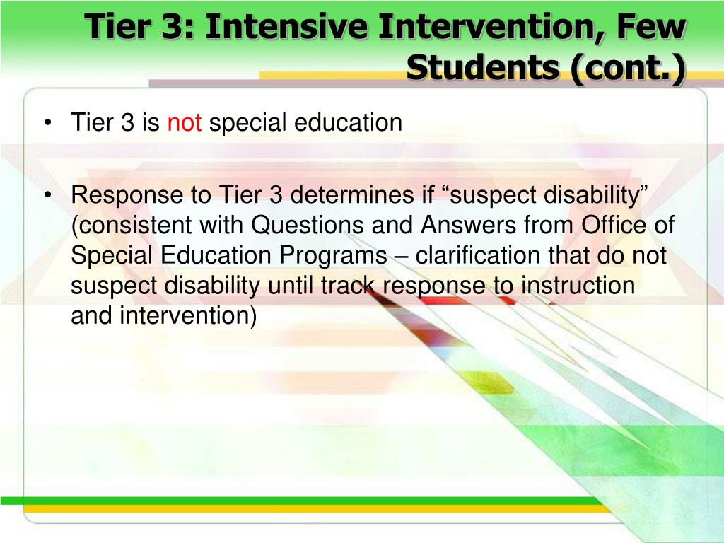 Tier 3: Intensive Intervention, Few Students (cont.)