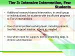 tier 3 intensive intervention few students29