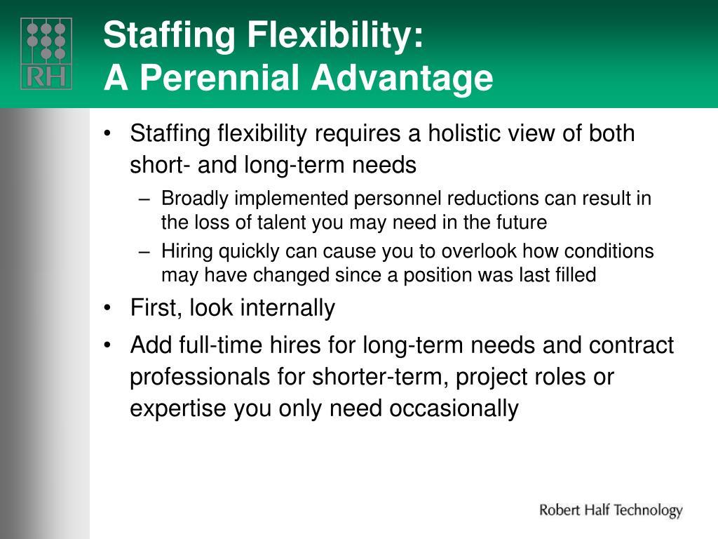Staffing Flexibility: