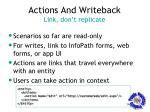 actions and writeback link don t replicate