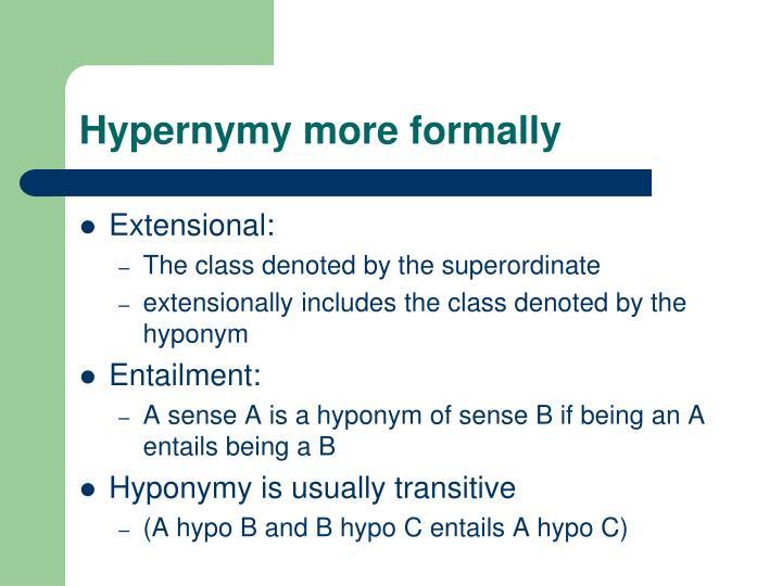 Hypernymy more formally