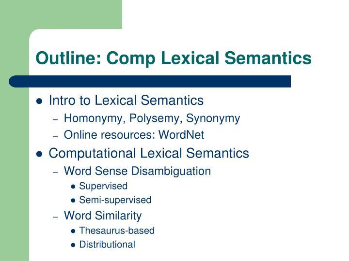 Outline: Comp Lexical Semantics