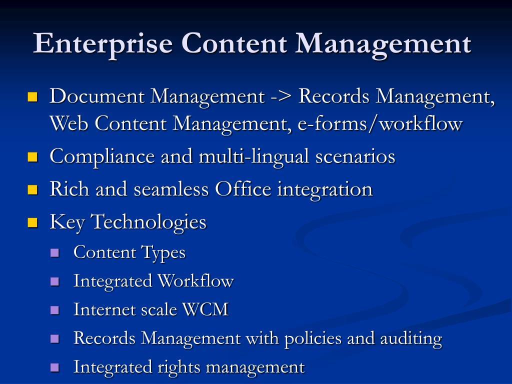 Document Management -> Records Management, Web Content Management, e-forms/workflow
