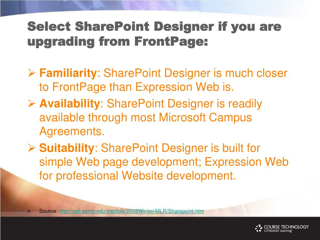 Select SharePoint Designer if you are upgrading from FrontPage: